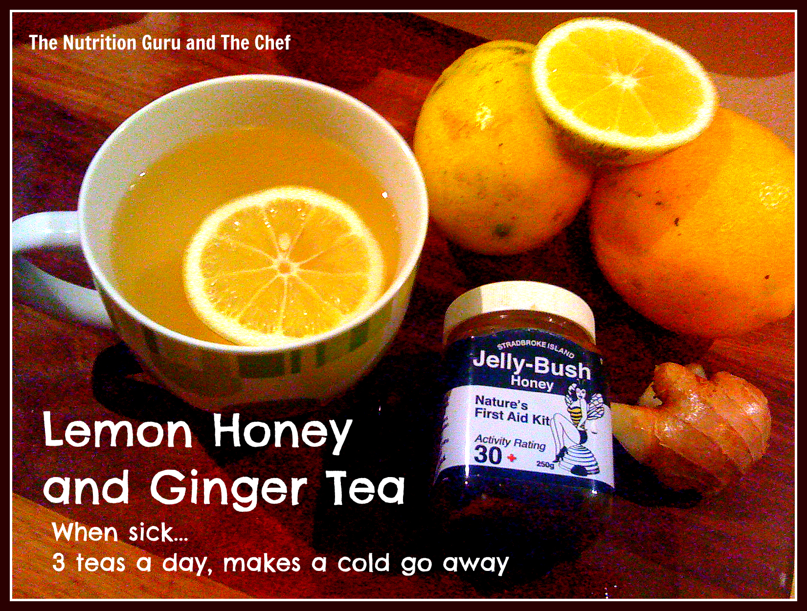 Bust a Cold – Lemon Honey and Ginger Tea – The Nutrition ...