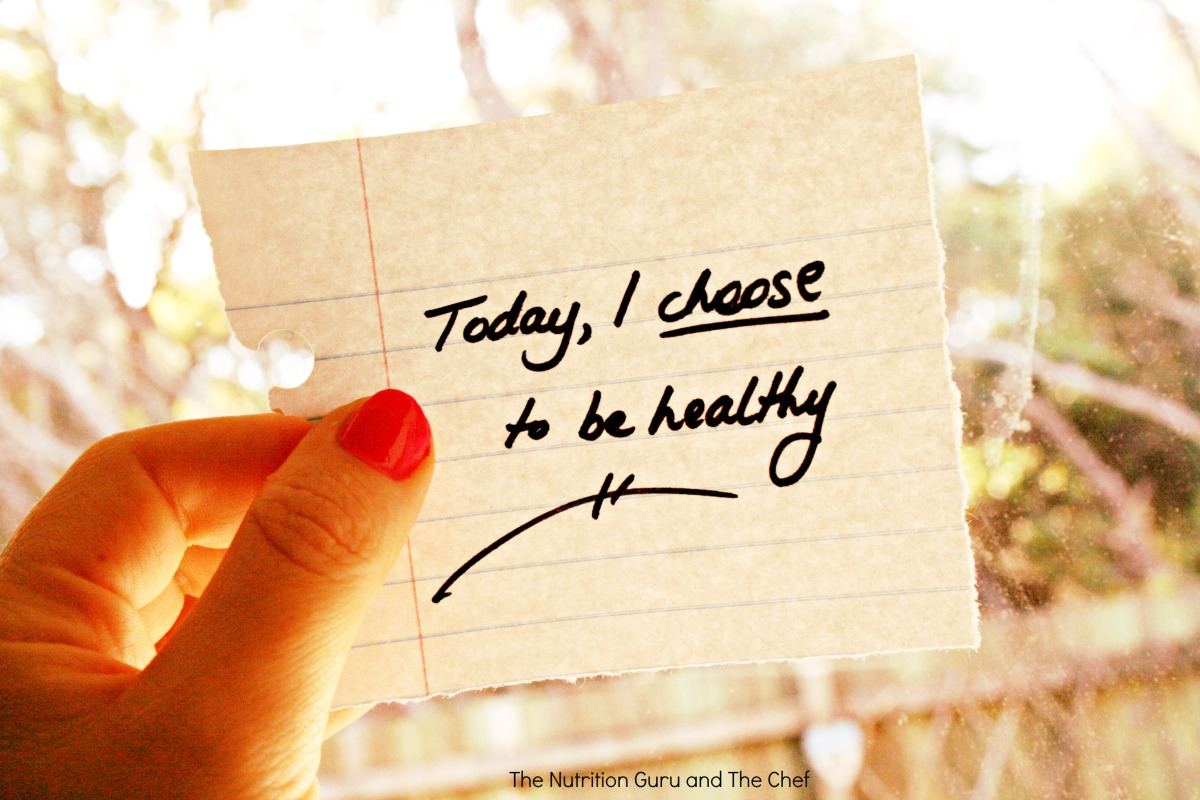 Today, I choose to be healthy.